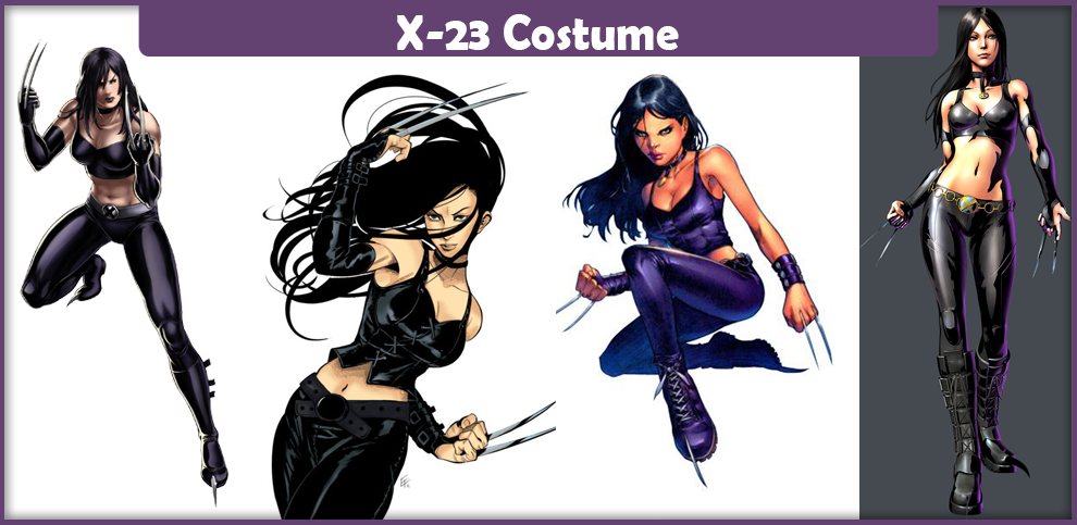 X-23 Costume - A DIY Guide - Cosplay Savvy X 23 Costume